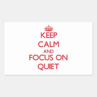 Gardez le calme et le foyer sur la tranquillité
