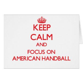 Gardez le calme et le foyer sur le handball améric carte