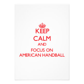 Gardez le calme et le foyer sur le handball améric invitations