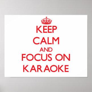 Gardez le calme et le foyer sur le karaoke posters