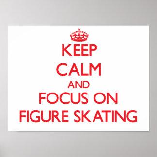 Gardez le calme et le foyer sur le patinage artist poster