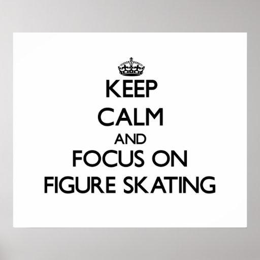 Gardez le calme et le foyer sur le patinage artist affiche