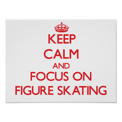 Gardez le calme et le foyer sur le patinage artist posters