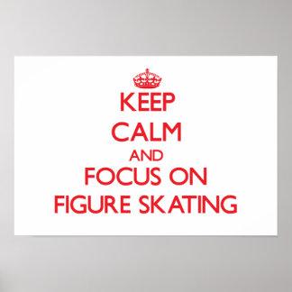 Gardez le calme et le foyer sur le patinage artist