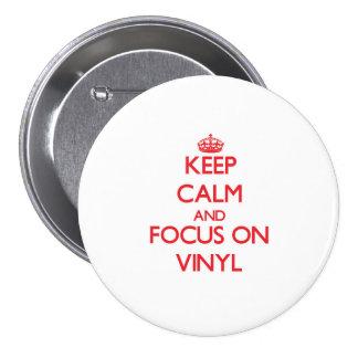 Gardez le calme et le foyer sur le vinyle pin's