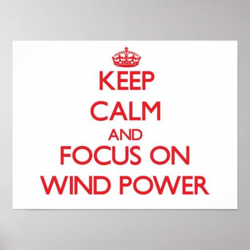 Gardez le calme et le foyer sur l'énergie éolienne