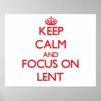Gardez le calme et le foyer sur Lent Posters