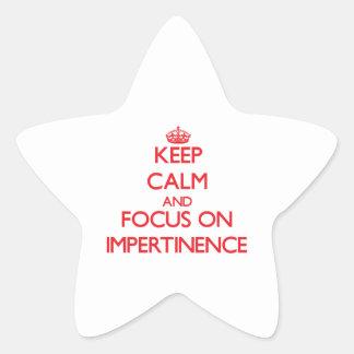 Gardez le calme et le foyer sur l'impertinence autocollant en étoile