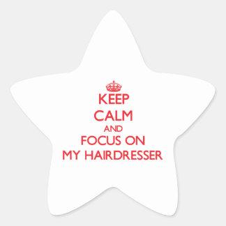 Gardez le calme et le foyer sur mon coiffeur stickers en étoile