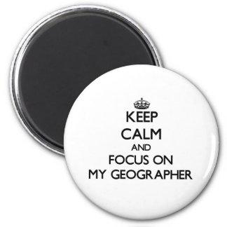 Gardez le calme et le foyer sur mon géographe magnets pour réfrigérateur