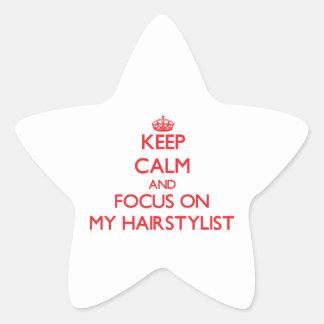 Gardez le calme et le foyer sur mon styliste en sticker en étoile