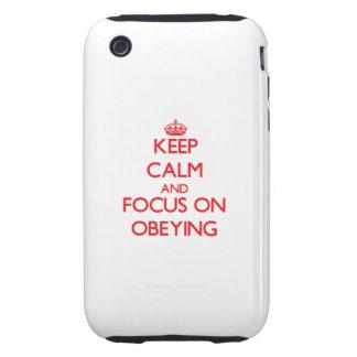 Gardez le calme et le foyer sur obéir étui tough iPhone 3