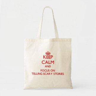 Gardez le calme et le foyer sur raconter des sacs