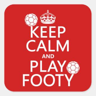 Gardez le calme et le jeu Footy (le football) (le Sticker Carré