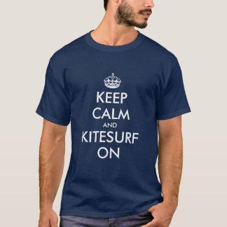 Gardez le calme et le kitesurf sur le T-shirt pour