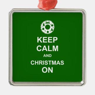Gardez le calme et le Noël dessus Ornement Carré Argenté