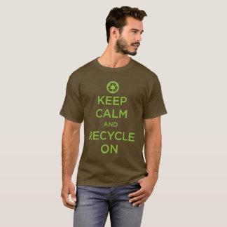 """""""Gardez le calme et le réutilisez """" T-shirt"""