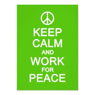 Gardez le calme et le travail pour la paix, carton d'invitation  12,7 cm x 17,78 cm