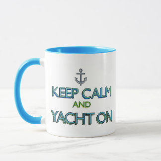Gardez le calme et le yacht dessus mug