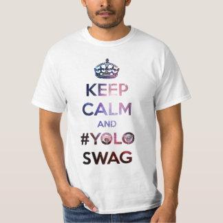 Gardez le calme et le #yoloswag t-shirts