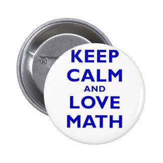 Gardez le calme et les maths d'amour badges