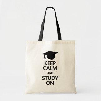 Gardez le calme et l'étude sur le sac - pour chois