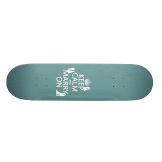 Gardez le calme et mariez sur (tout arrière - plan plateau de skateboard