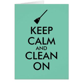 Gardez le calme et nettoyez sur la coutume de carte de vœux