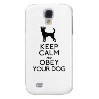Gardez le calme et obéissez votre chien coque galaxy s4