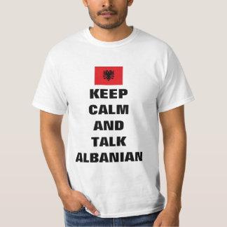 Gardez le calme et parlez l'albanais t-shirt