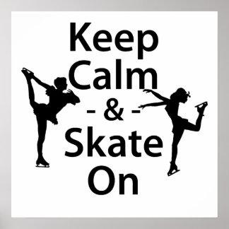 Gardez le calme et patinez dessus poster