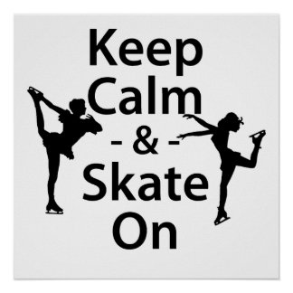 Gardez le calme et patinez dessus posters