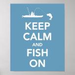 Gardez le calme et pêchez dessus poster