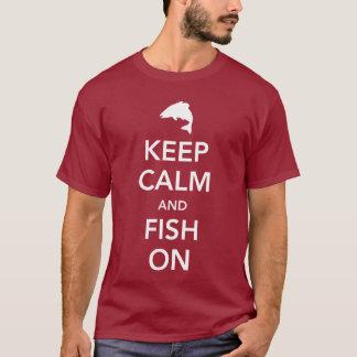 Gardez le calme et pêchez dessus t-shirt