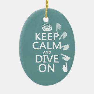 Gardez le calme et plongez sur (dans toute ornement ovale en céramique