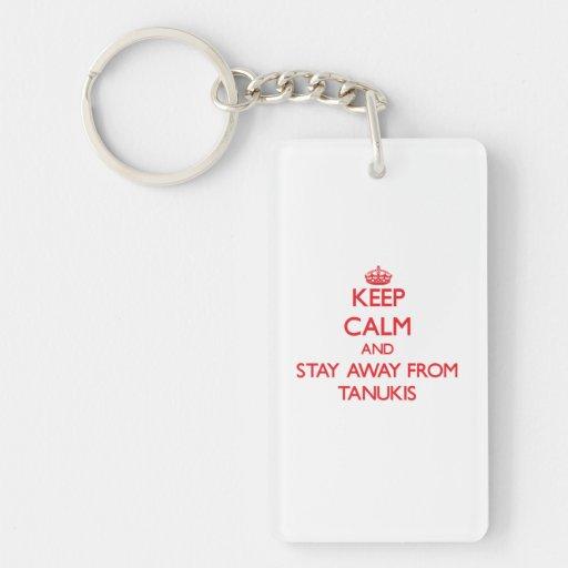 Gardez le calme et restez à partir de Tanukis Porte-clé