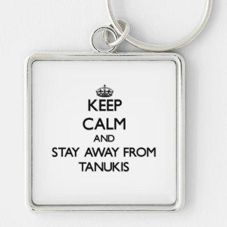 Gardez le calme et restez à partir de Tanukis Porte-clefs