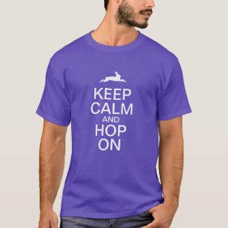 GARDEZ LE CALME et SAUTEZ À CLOCHE-PIED DESSUS T-shirt