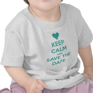 Gardez le calme et sauvez le bleu de date t-shirt