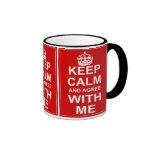 Gardez le calme et soyez d'accord avec moi tasses à café