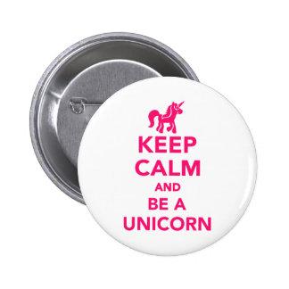 Gardez le calme et soyez une licorne badges