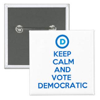 Gardez le calme et votez Democratic Badge