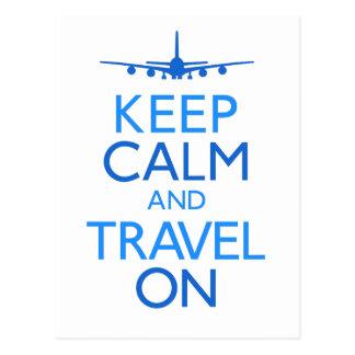 Gardez le calme et voyagez dessus carte postale