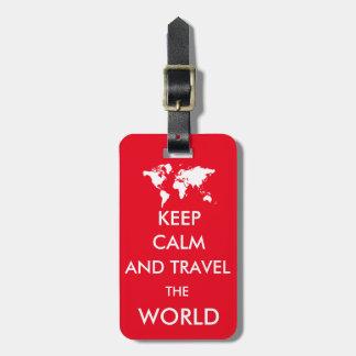 Gardez le calme et voyagez le monde étiquette pour bagages