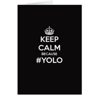 Gardez le calme puisque YOLO Cartes
