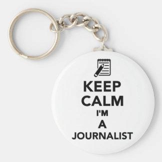 Gardez le calme que je suis un journaliste porte-clé rond