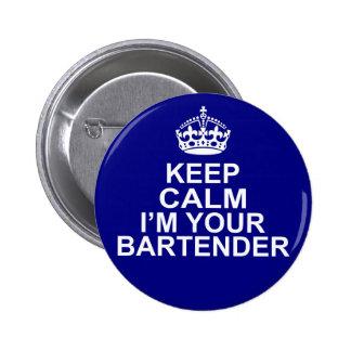 Gardez le calme que je suis votre barman badge