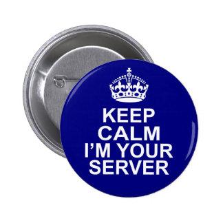 Gardez le calme que je suis votre serveur pin's