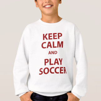 Gardez le football de calme et de jeu sweatshirt