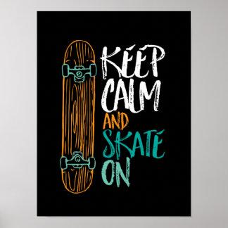 Gardez le patin calme sur l'affiche faisante de la poster
